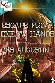 Escape From Enemy Hands (English Edition) di [Augustin, KS]
