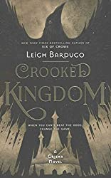 [(Crooked Kingdom)] [Author: Leigh Bardugo] published on (October, 2016)