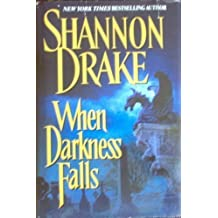 When Darkness Falls by Shannon Drake (2000-08-01)