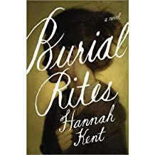 [(Burial Rites)] [Author: Hannah Kent] published on (September, 2013)