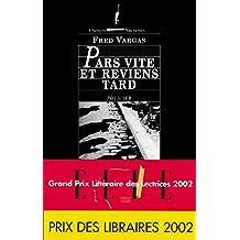 Pars vite et reviens tard (Chemins nocturnes) (French Edition)