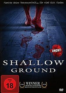 Shallow Ground - Uncut