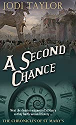 A Second Chance (The Chronicles of St. Mary's Series) by Jodi Taylor (2015-08-20)