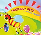 Friendly bees (Children's Book, Kids Book, Bedtime Book, Ages 5-8, picture book)
