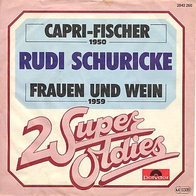 Capri-wein (Capri Fischer / Frauen und Wein (2 Super Oldies) / 2042 260)