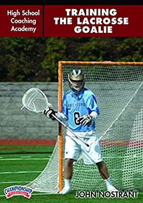 Championship Productions High School Coaching Academy: Training the Lacrosse Goalie DVD