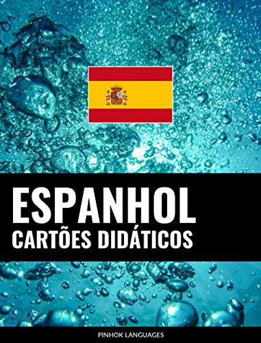Cartões didáticos em espanhol: 800 cartões didáticos importantes de espanhol-português e português-espanhol (Portuguese Edition)