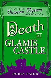 Death at Glamis Castle (The Victorian Mystery Series)