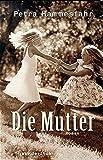 Die Mutter - Petra Hammesfahr