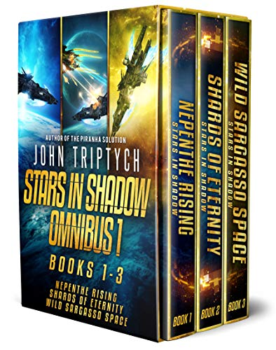 Stars in Shadow Omnibus 1: Books 1-3: Nepenthe Rising, Shards of Eternity, Wild Sargasso Space (Stars in Shadow Box Set) (English Edition)