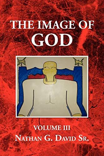 The Image of God: Volume III (Sr Nathan)