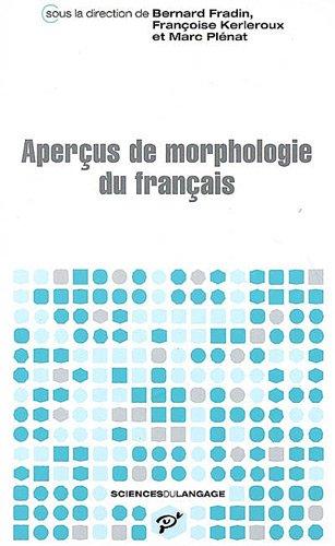 Aperçus de morphologie du français