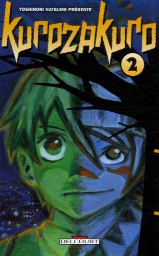 Kurozakuro Edition simple Tome 2