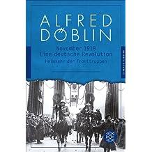 Nov 18: Eine deutsche Revolution. Erzählwerk in drei Teilen. Zweiter Teil, Zweiter Band: Heimkehr der Fronttruppen (Fischer Klassik Plus)