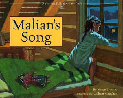 Malian's Song (Vermont Folklife Center Children's Book Series) by Marge Bruchac (2006-07-01)