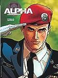 Alpha premières armes, Tome 2 : Solo