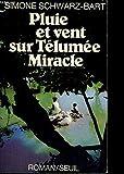 Pluie et vent sur Telumee miracle - Seuil - 01/07/1979