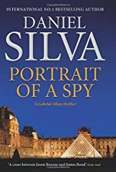 Portrait of a Spy (Gabriel Allon 11) by Daniel Silva (2011-08-04)