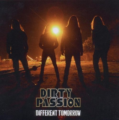 Dirty Passion: Different Tomorrow (Audio CD)