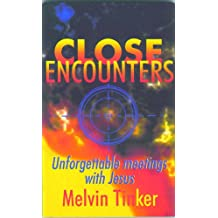 Close Encounters (Unforgettable Meetings with Jesus)