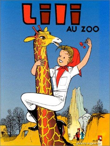 L'Espiègle Lili, tome 8 : Lili au zoo