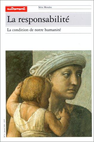 LA RESPONSABILITE. : La condition de notre humanité par Collectif, Monette Vacquin (Broché)
