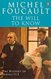 The History of Sexuality: The Will to Knowledge: The Will to Knowledge v. 1