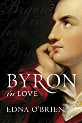 Byron In Love by Edna O'Brien (2009-01-15)