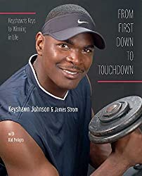 [(From First Down to Touchdown : Keyshawn's Keys to Winning in Life)] [By (author) Keyshawn Johnson ] published on (June, 2005)