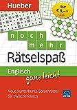 Englisch ganz leicht noch mehr Rätselspaß: Neue kunterbunte Sprachrätsel für zwischendurch/Abreißblock