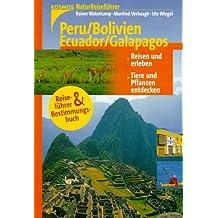 Naturreiseführer: Peru/Bolivien/Ecuador/Galapagos