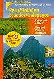 Naturreiseführer: Peru / Bolivien / Ecuador / Galapagos - Rainer Waterkamp
