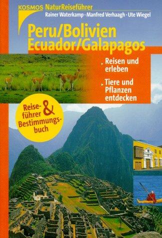Naturreiseführer: Peru / Bolivien / Ecuador / Galapagos
