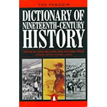 The Penguin Dictionary of Nineteenth-Century History