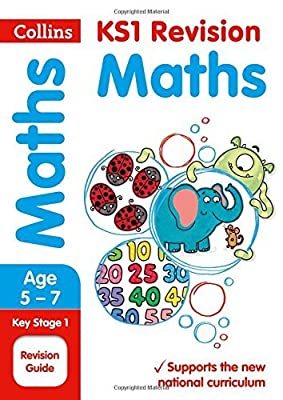 KS1 Maths Revision Guide (Collins KS1 Revision and Practice - New Curriculum) by Collins KS1 (2015-06-15) from Collins