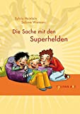 Die Sache mit den Superhelden (Tulipan ABC) bei Amazon kaufen