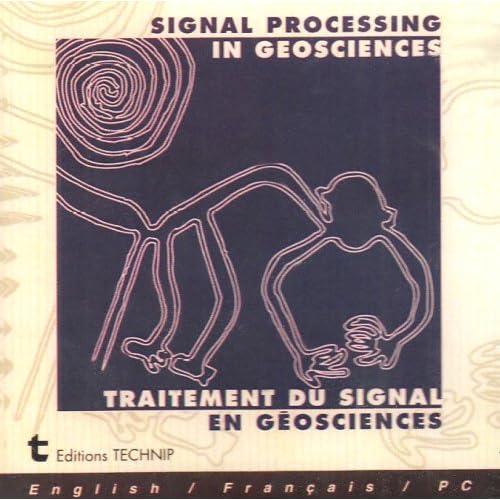 Signal Processing in geosciences