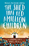 The Shed That Fed a Million Children: The Mary's Meals Story (English Edition)