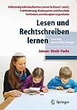 Lesen und Rechtschreiben lernen nach dem IntraActPlus-Konzept: Vollständig individualisiertes Lernen in Klasse 1 und 2, Frühförderung, Kindergarten und Vorschule. Verhindert und therapiert Legasthenie
