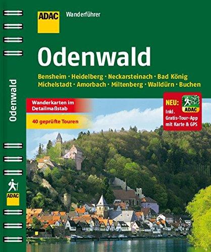 ADAC Wanderführer Odenwald inklusive Gratis Tour App: Bensheim Heidelberg Neckarsteinach Bad König Michelstadt Amorbach