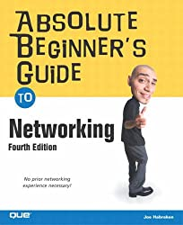 Absolute Beginner's Guide to Networking (Absolute Beginner's Guides (Que))