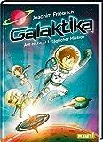 Galaktika: Auf nicht ALL-täglicher Mission