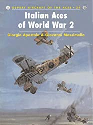 Italian Aces of World War 2 (Aircraft of the Aces)