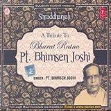 #1: Shraddhanjali: A Tribute to Bharat Ratna Pt. Bhimsen Joshi
