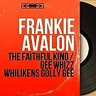 The Faithful Kind / Gee Whizz Whilikens Golly Gee (feat. Pete de Angelis et son orchestre) [Original Motion Picture Soundtrack, Mono Version]