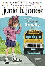 Junie B. Jones and the Stupid Smelly Bus (Junie B. Jones, No. 1) by Barbara Park (1992-07-28)
