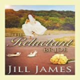 The Reluctant Bride: A Lake Willowbee Novella