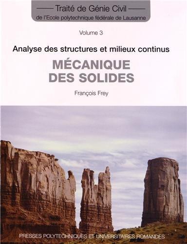 Mécanique des solides - Volume 3: Analyse des structures et milieux continus.