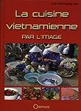 La cuisine vietnamienne par l'image