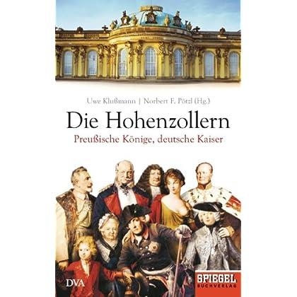 Pdf Download Die Hohenzollern Preußische Könige Deutsche Kaiser